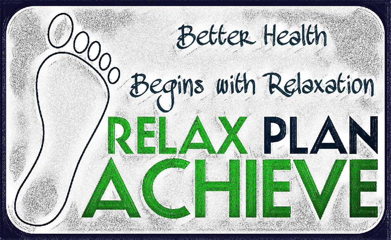 Relax, Plan, Achieve